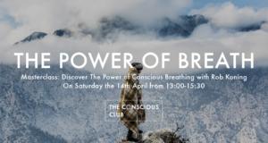 Masterclass: The Power of Breath - Mr  Breath